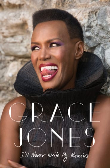 Grace Jones: I'll Never Write My Memoir